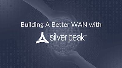 building a better WAN with Silver Peak